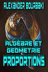 Algèbre et géométrie : Proportions (French Edition)