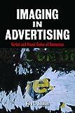 Imaging in Advertising, Fern L. Johnson and Fern Johnson, 0415978823