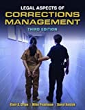 Legal Aspects Of Corrections Management, Clair A. Cripe, Michael G. Pearlman, Daryl Kosiak, 1449639402