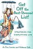 img - for Get Off the Best Stressed List:: Strategies for Simplifying Life by Jo Ann Larsen (2000-10-01) book / textbook / text book