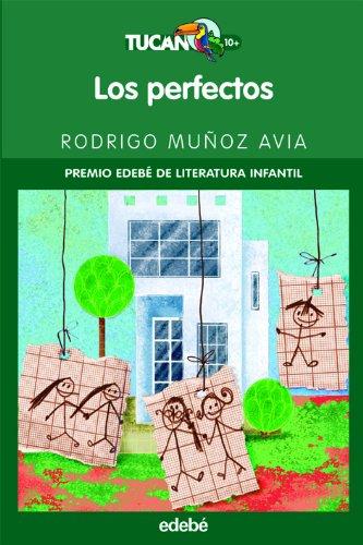 Perfectos, Los - Rodrigo Mu?oz Avia