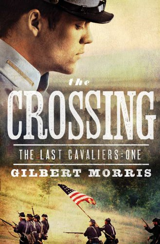 The Crossing (The Last Cavaliers Book 1)
