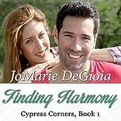 Finding Harmony: Cypress Corners, Book 1 | JoMarie DeGioia