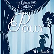 Polly: Edwardian Candlelight, Book 1 | M. C. Beaton
