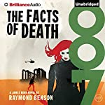 The Facts of Death: James Bond Series | Raymond Benson