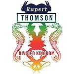 Divided Kingdom | Rupert Thomson