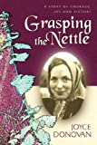 Grasping the Nettle, Joyce Donovan, 160034870X