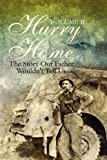 Hurry Home, Donald C. Graham, 1451200285