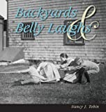 Backyards and Belly Laughs, Nancy J. Tobin, 0578130661