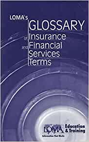 Loma's Glossary of Insurance and Financial Services Terms