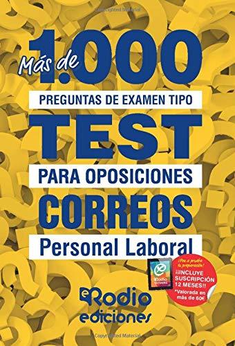 Correos. Personal Laboral: Más de 1.000 preguntas de examen tipo test para oposiciones por Varios autores