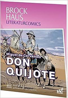 Brockhaus Literaturcomics Don Quijote: Weltliteratur im