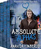 Paranormal Romance That Rocks: Absolute Alphas