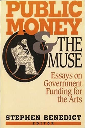Thesis Of An Essay Public Money And The Muse Essays On Government Funding For The Arts College Vs High School Essay also Compare And Contrast Essay Examples For High School Public Money And The Muse Essays On Government Funding For The Arts  1984 Essay Thesis