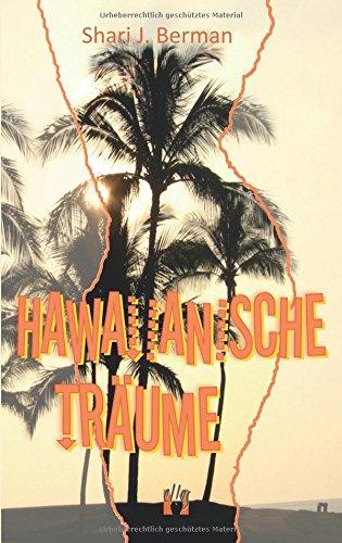 Hawaiianische Träume: Liebesroman