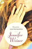 Pequenos Contratiempos = Little Earthquakes (Spanish Edition) by Jennifer Weiner (2007-09-01)