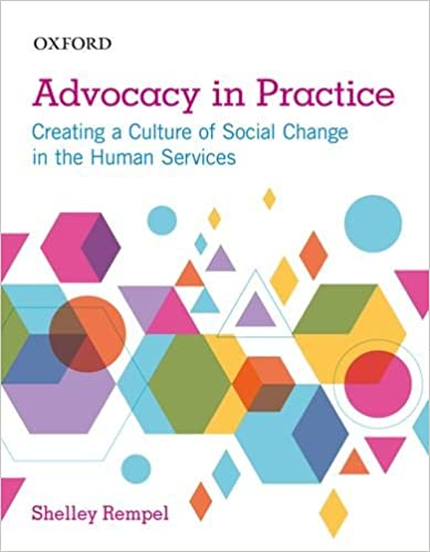 Advocacy in Practice: Creating a Culture of Social Change in the Human Services - Original PDF