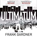 Ultimatum: Luke Carlton, Book 2 Audiobook by Frank Gardner Narrated by To Be Announced