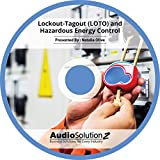 Lockout-Tagout (LOTO) and Hazardous Energy Control