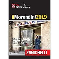 Il Morandini 2019. Dizionario dei film e delle serie televisive. Con Contenuto digitale (fornito elettronicamente)