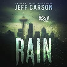 Rain: David Wolf, Book 11 Audiobook by Jeff Carson Narrated by Sean Patrick Hopkins