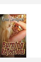 Burning Reflections Paperback