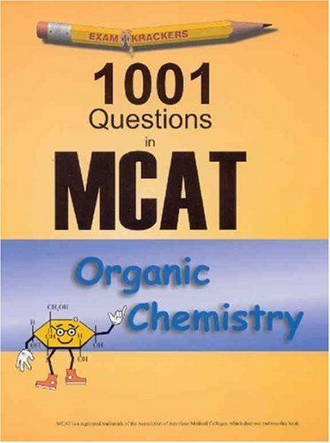 M., Ph.D. Gilbertson's A.Dauber's Examkrackers 2nd(Second) edition(Examkrackers: 1001 Questions in MCAT, Organic Chemistry [Paperback])(2001)