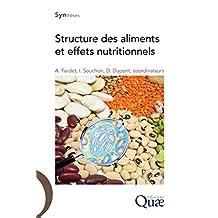 Structure des aliments et effets nutritionnels (Synthèses)