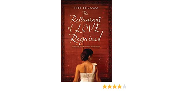 Amazon restaurant of love regained 9781846881800 ito ogawa amazon restaurant of love regained 9781846881800 ito ogawa books fandeluxe Image collections