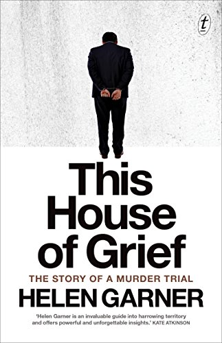 Amazon this house of grief the story of a murder trial ebook this house of grief the story of a murder trial by garner helen fandeluxe Choice Image