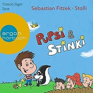 Pupsi und Stinki Hörbuch von Sebastian Fitzek Gesprochen von: Simon Jäger