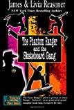 The Phantom Ranger and the Skateboard Gang, James Reasoner and Livia Reasoner, 149424893X