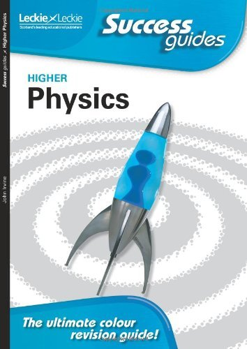 Download Higher Physics (Success Guides) by John Irvine (2009-08-01) pdf