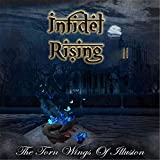 Infidel Rising The Torn Wings Of Illusion (Digipak Cd)