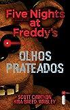 capa de Five Nights at Freddy's. Olhos Prateados