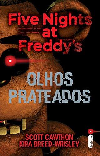 Five Nights at Freddy's. Olhos Prateados