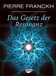 Das Gesetz der Resonanz (German Edition)