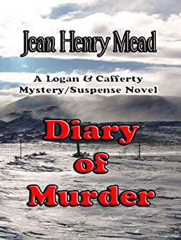 Diary of Murder ( A Logan & Cafferty Mystery/Suspense Novel ) by [Mead, Jean Henry]