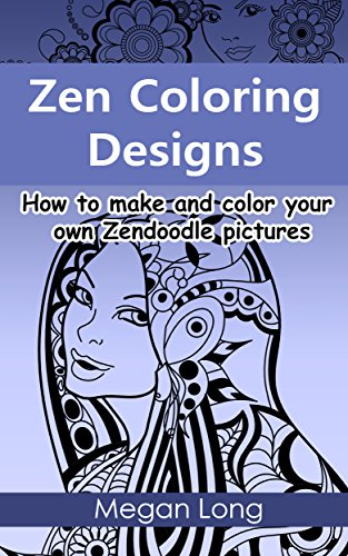 Zen Coloring Designs: How to make and color your own Zendoodle pictures (Feathers Outline)