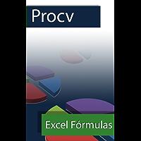 PROCV (Excel Fórmulas Livro 1)