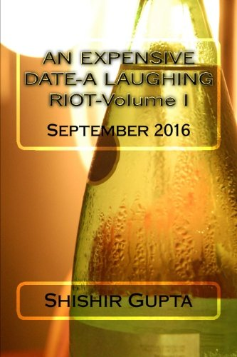 AN EXPENSIVE DATE-A LAUGHING RIOT-Volume I (Volume 1)