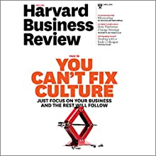 Harvard Business Review, April 2016 Periodical by Harvard Business Review Narrated by Todd Mundt