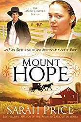 Mount Hope: An Amish Retelling of Jane Austen's Mansfield Park (The Amish Classics)