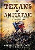 Texans at Antietam: A Terrible Clash of