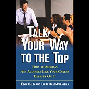 Talk Your Way to the Top Audiobook