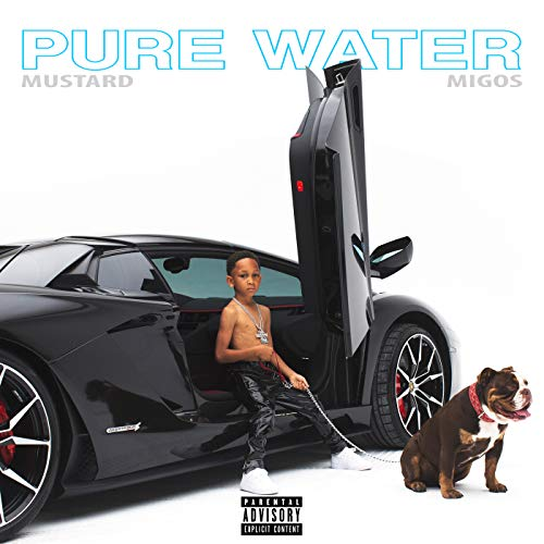 Pure Water [Explicit]