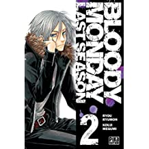 Bloody Monday Saison 3 T02 (French Edition)