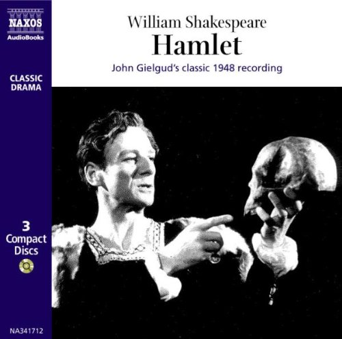Hamlet: John Gielgud's Classic 1948 Recording (Classic Drama)