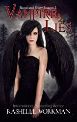 Blood and Snow Season Two: Vampire Lies: Book One