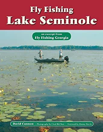 Fly fishing lake seminole an excerpt from fly fishing for Lake seminole fishing